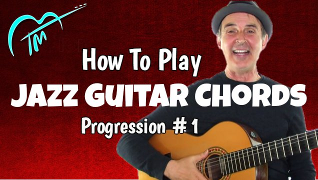 jazz guitar chords progression 1 real guitar lessons by tomas michaud. Black Bedroom Furniture Sets. Home Design Ideas