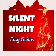 How to Play Silent Night for Easy Guitar
