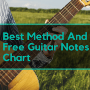 Guitar Notes: Best Method And Free Guitar Notes Chart
