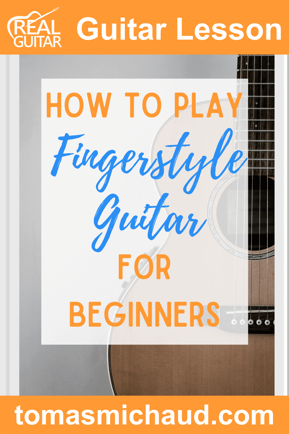 How to Play Fingerstyle Guitar for Beginners