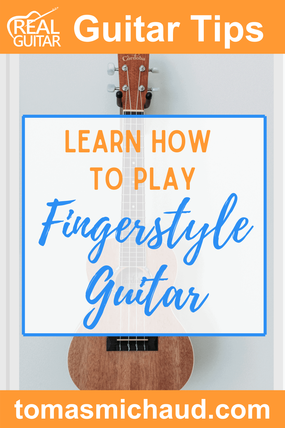 Learn How To Play Fingerstyle Guitar