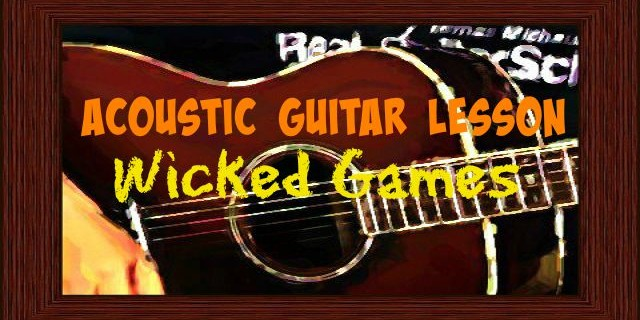 Wicked Games [Chris Isaak] Acoustic Guitar Lesson – Natalie Lungley Cover