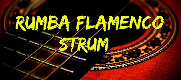 Rumba Flamenco Strum & Barcelona Nights
