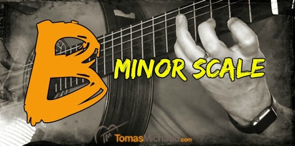Learn The B Minor Scale And A Fun Way To Practice