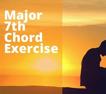 Chord Power: Major 7th Chord Exercise