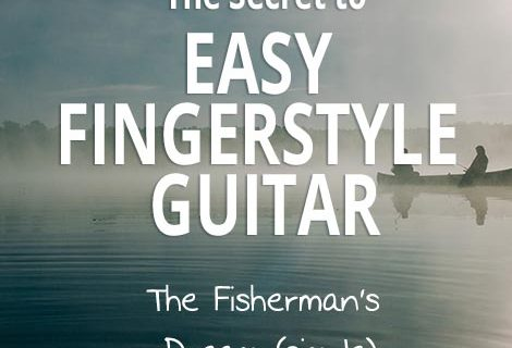 Fingerstyle Guitar Secret (Fisherman's Dream)