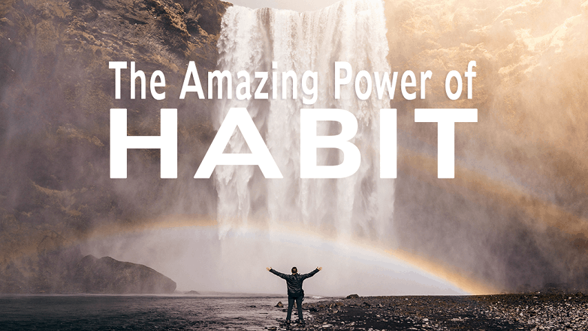 Blog Graphic -Practice And The Power of Habit