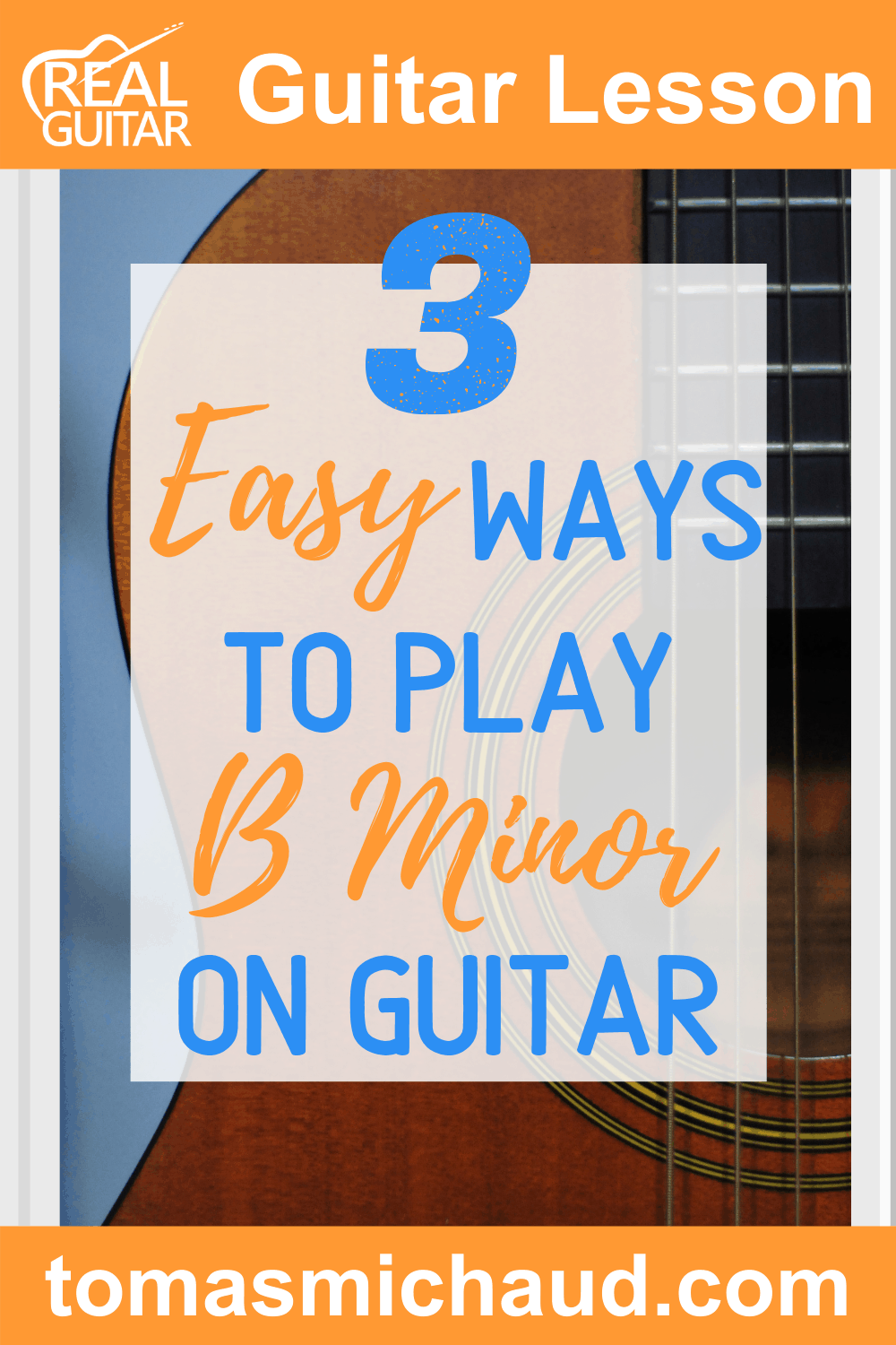 3 Easy Ways To Play B Minor On Guitar