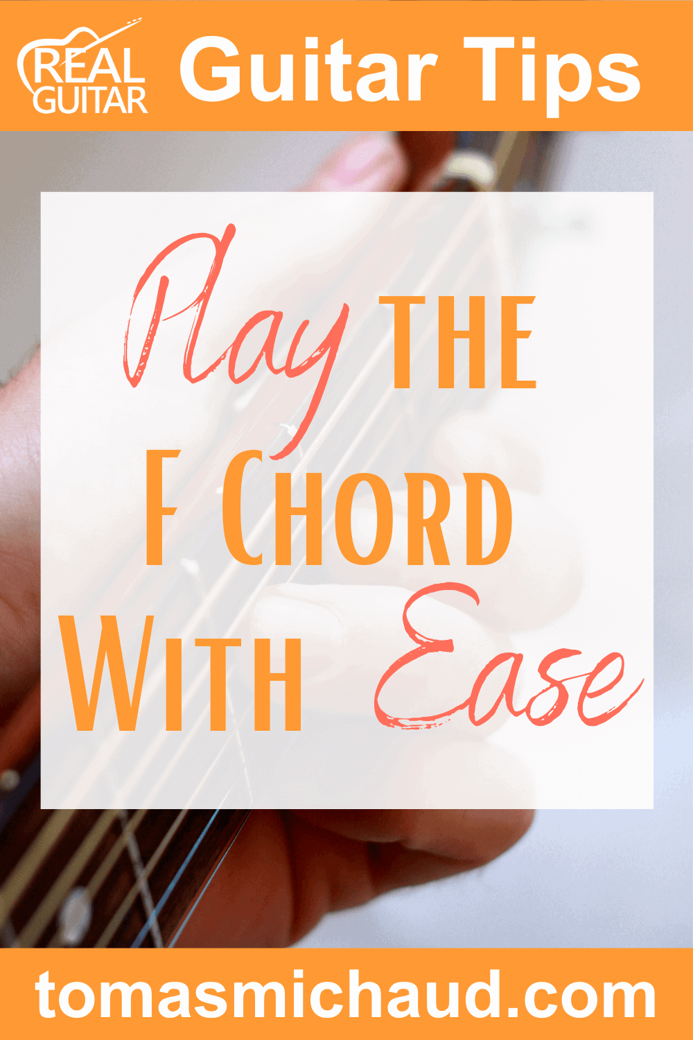 Play the F Chord With Ease