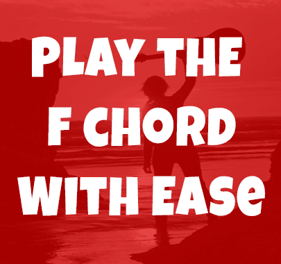 F Chord A Problem Not Any More