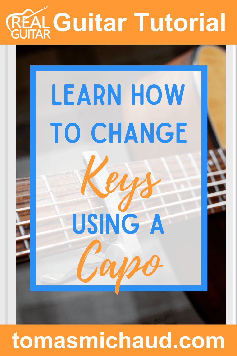 Learn How to Change Keys Using a Capo