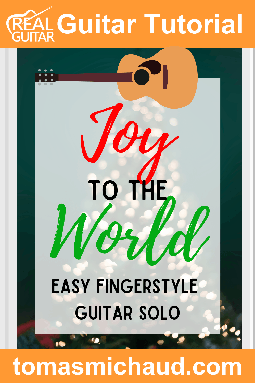 Joy To The World Easy Fingerstyle Guitar Solo