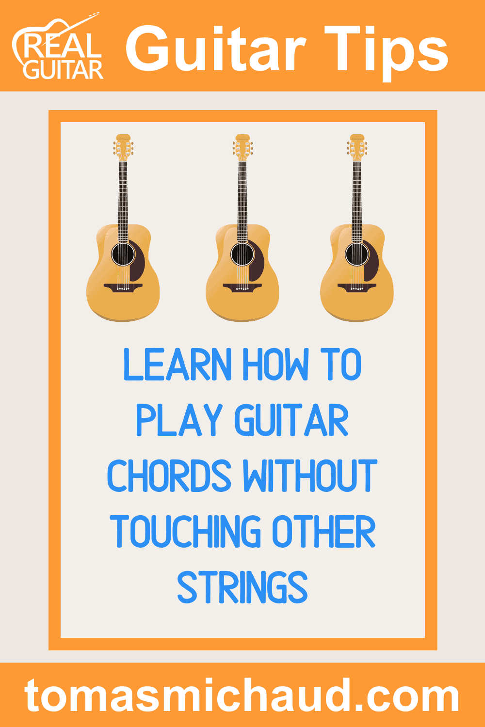 Learn How To Play Guitar Chords Without Touching Other Strings