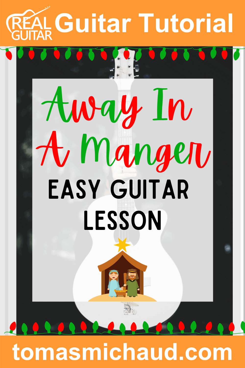 Away In A Manger Easy Guitar Lesson