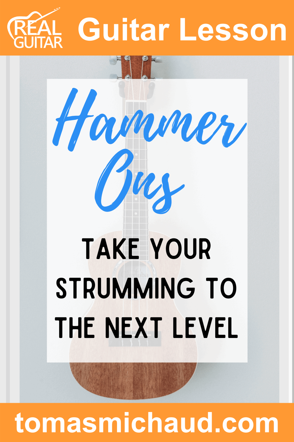 Hammer-Ons | Take Your Strumming to the Next Level