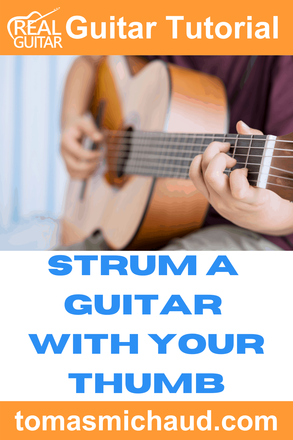 Strum A Guitar With Your Thumb