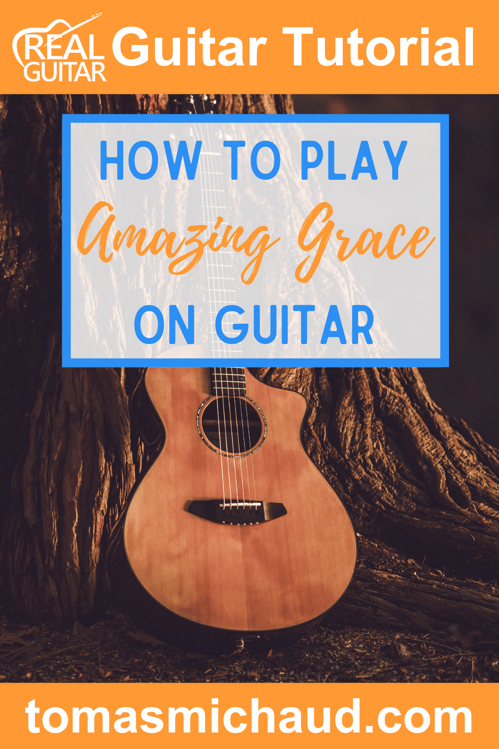 How to Play Amazing Grace on Guitar