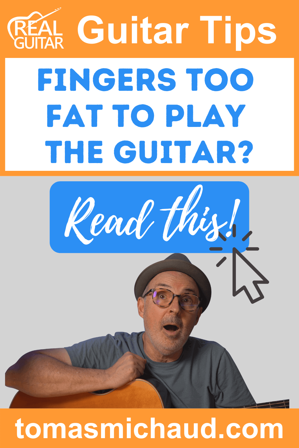 Fingers Too Fat To Play the Guitar?