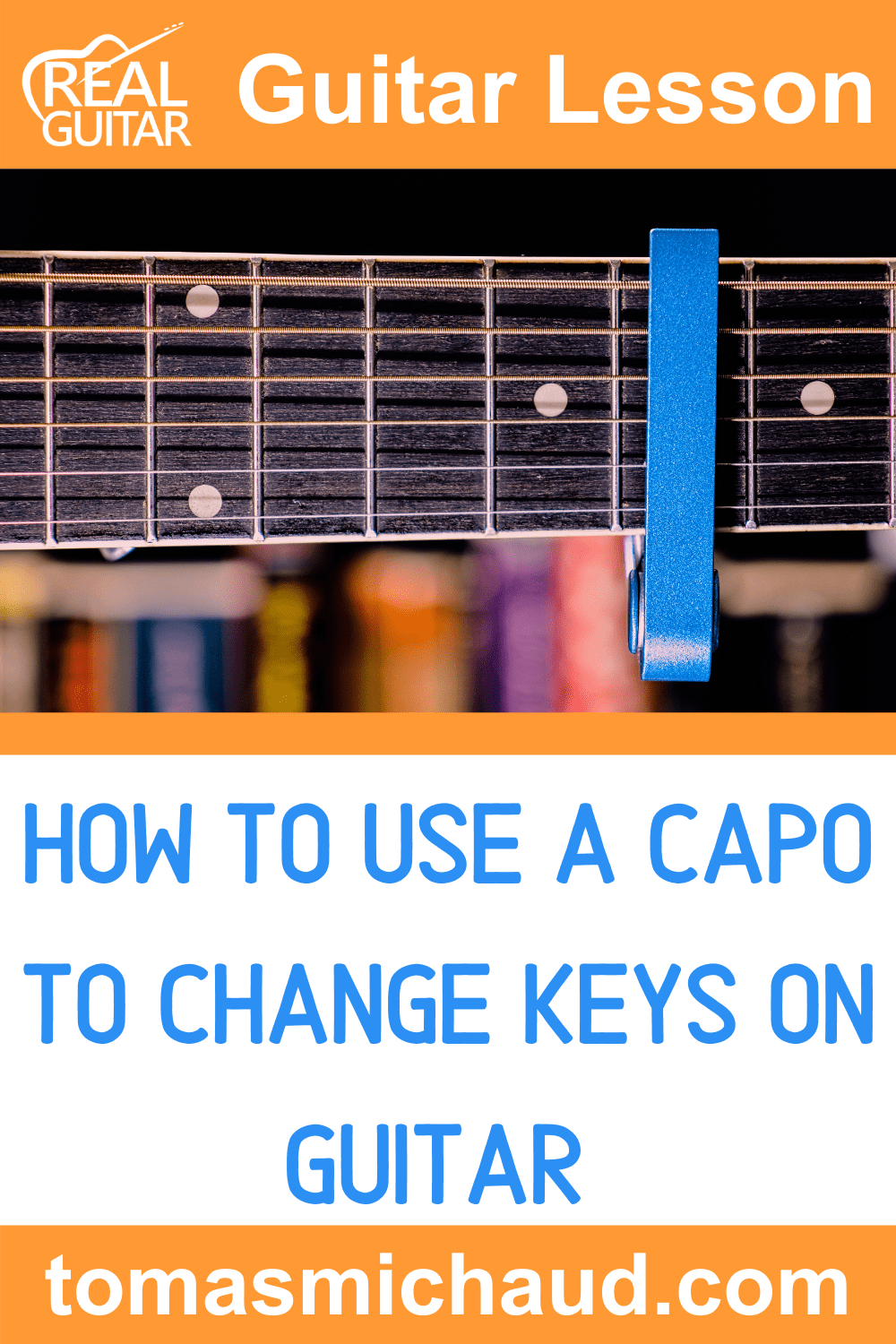 How to Use a Capo to Change Keys on Guitar