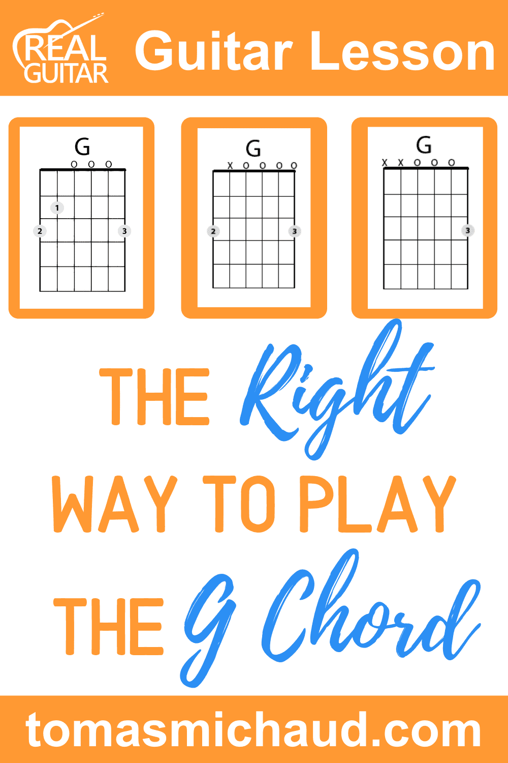 THE RIGHT WAY TO PLAY THE G CHORD