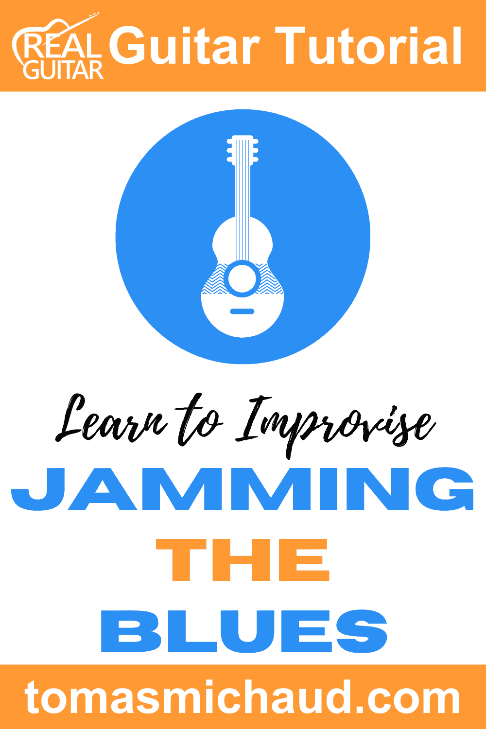 Learn to Improvise. Jamming the Blues