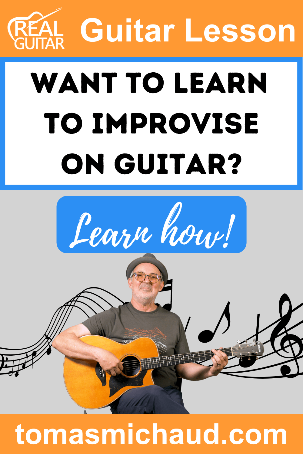 Want to Learn to Improvise on Guitar