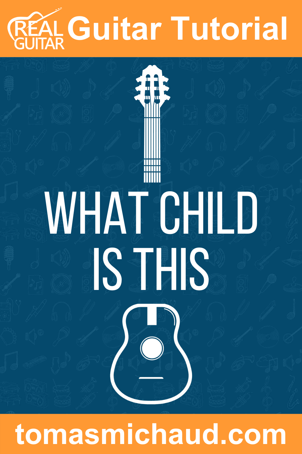 What Child Is This Guitar Tutorial
