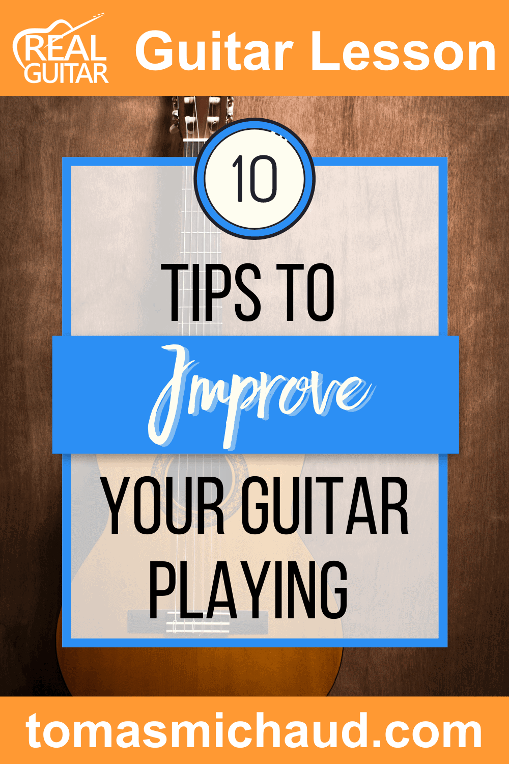 10 Tips to Improve Your Guitar Playing