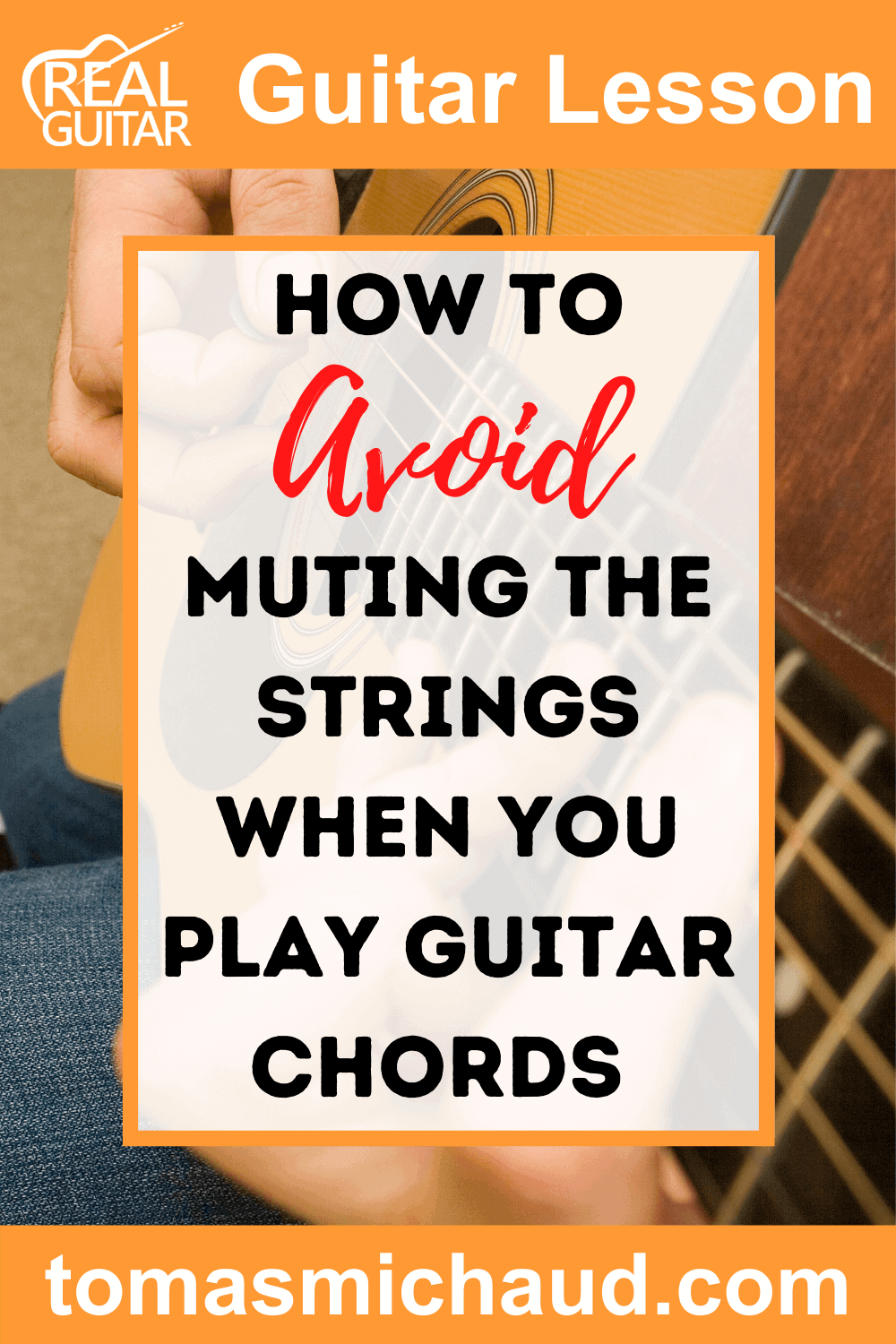 How To Avoid Muting The Stings When You Play Guitar Chords