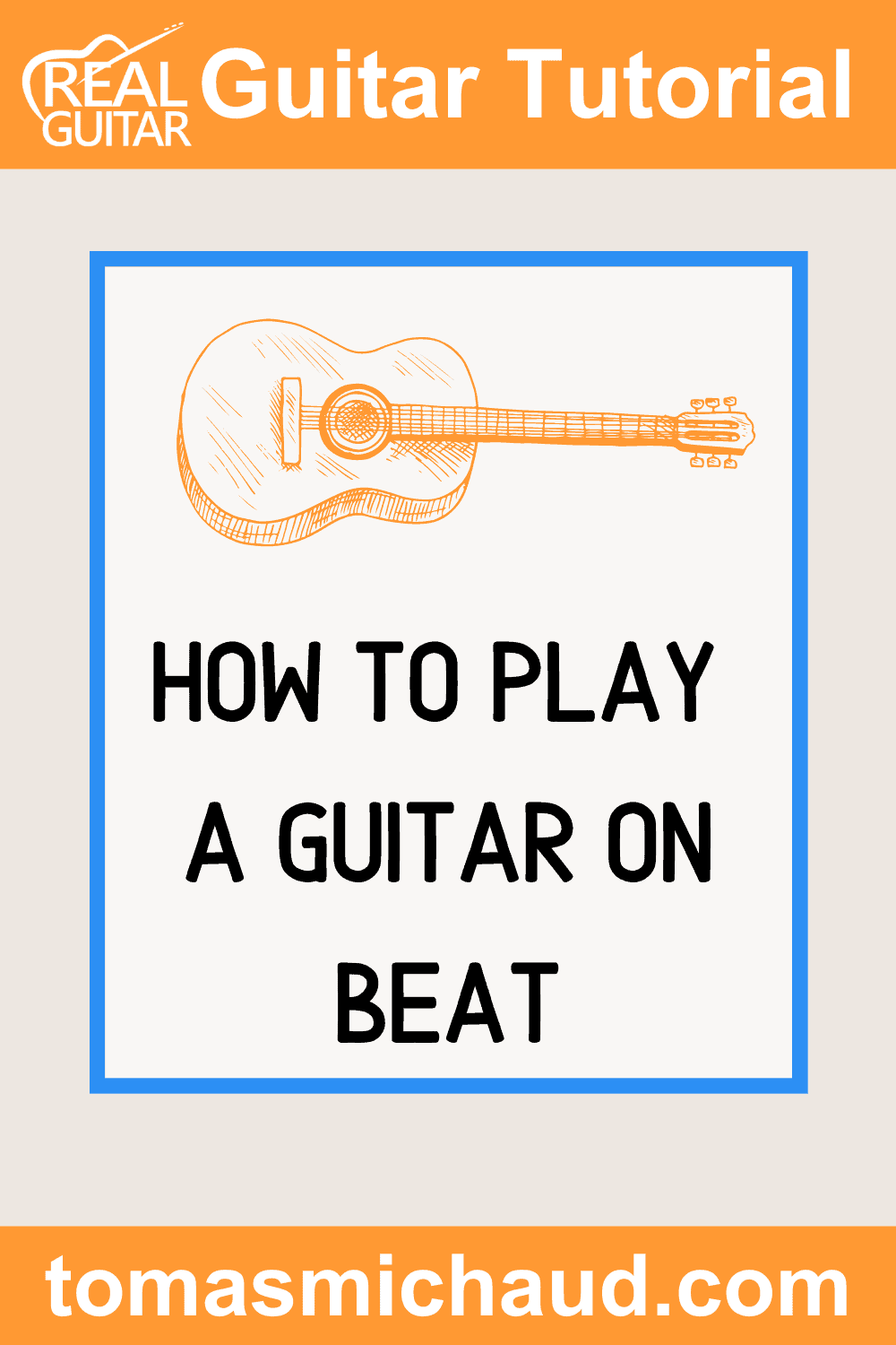 How To Play A Guitar On Beat