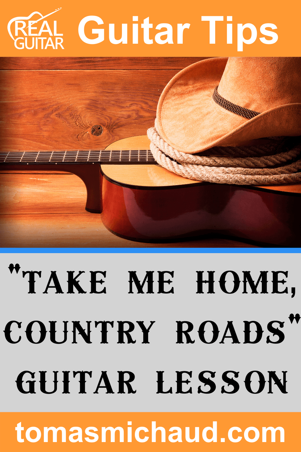 """""""Take Me Home, Country Roads"""" Guitar Lesson"""
