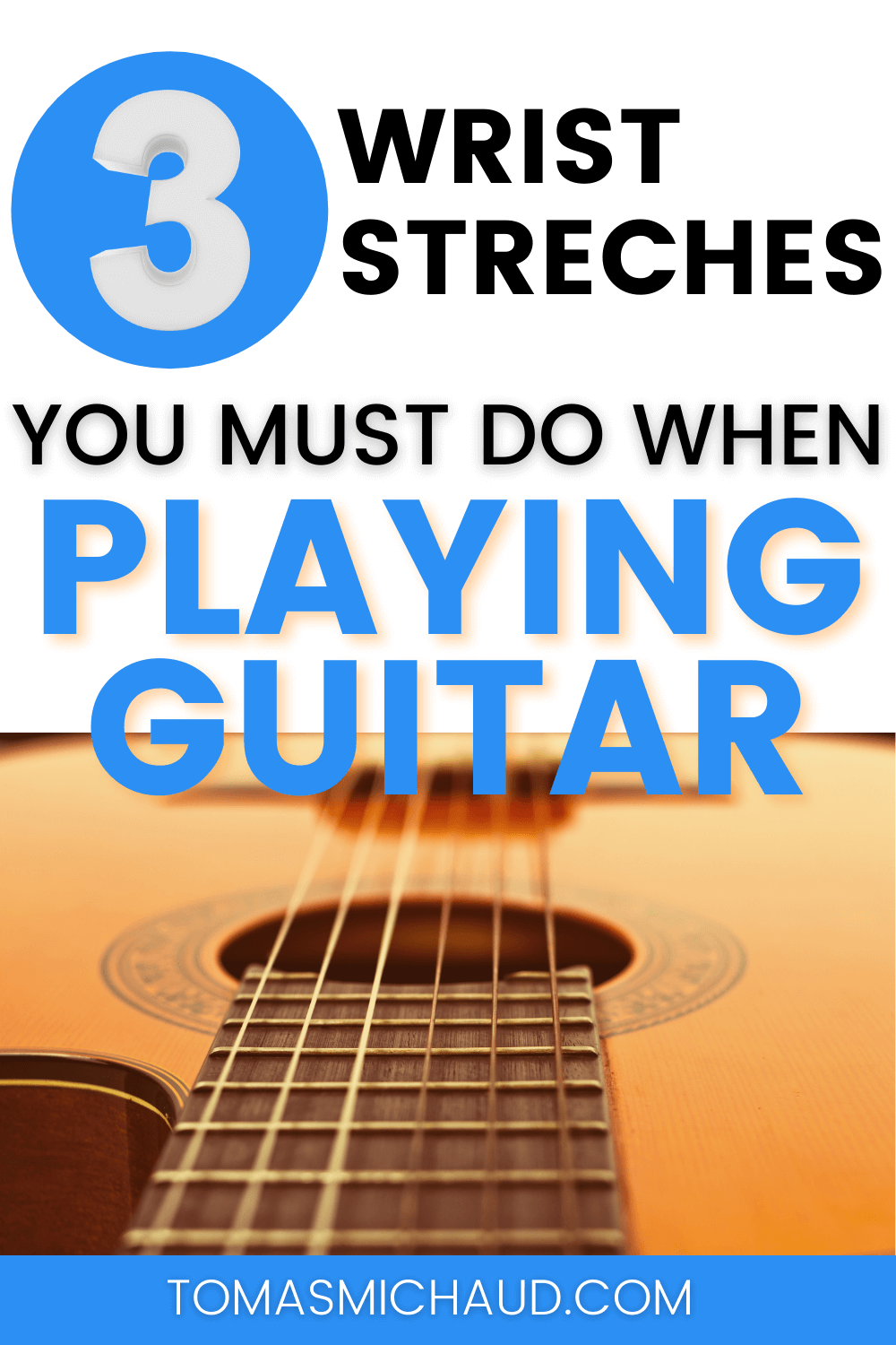 3 Wrist Stretches You Must Do When Playing Guitar