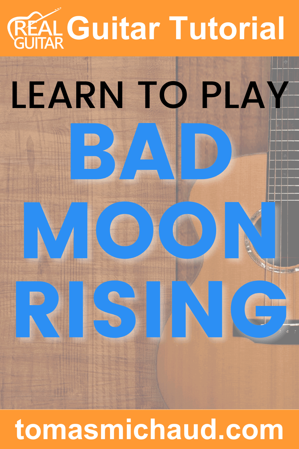Learn to Play Bad Moon Rising