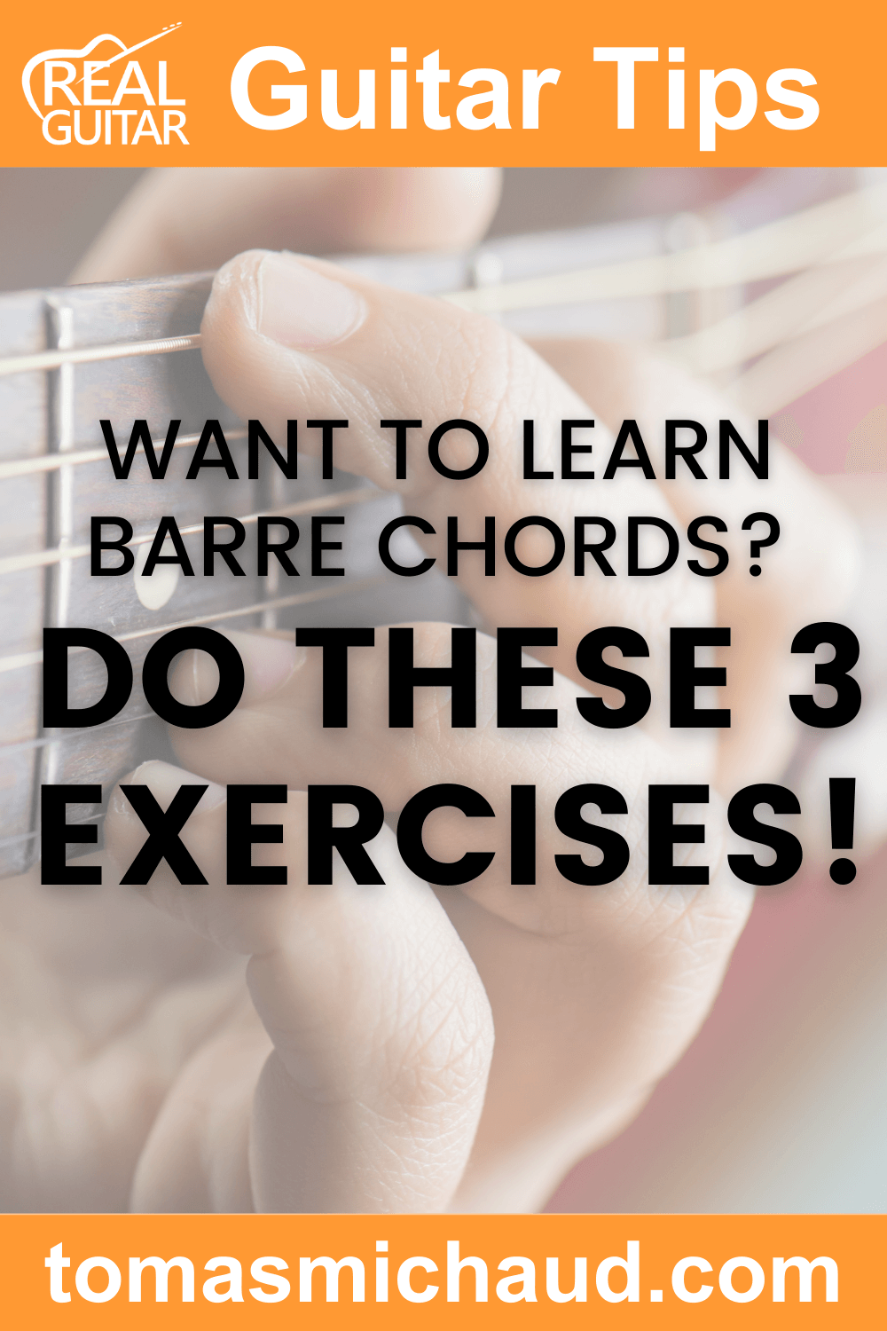 Want to learn barre chords? Do these 3 exercises!