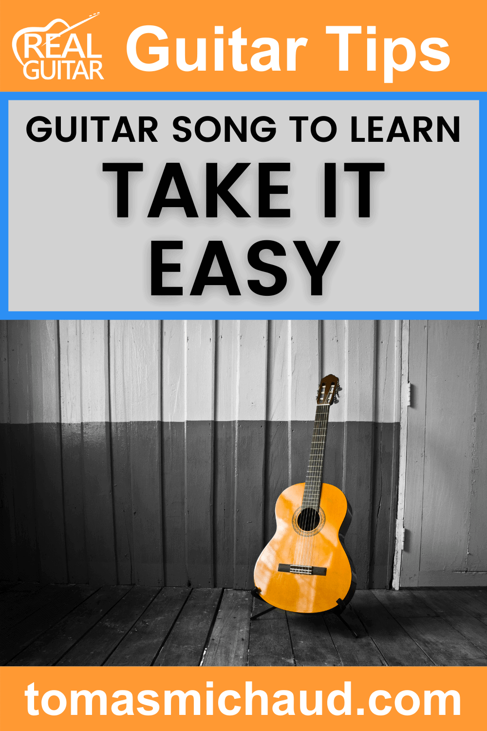 Guitar Songs to Learn: Take It Easy