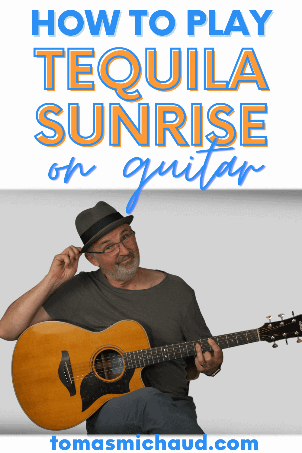 How to play Tequila Sunrise on guitar