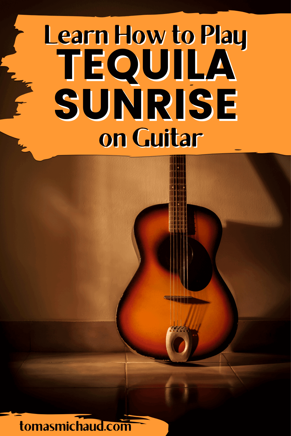 Learn how to play Tequila Sunrise on guitar