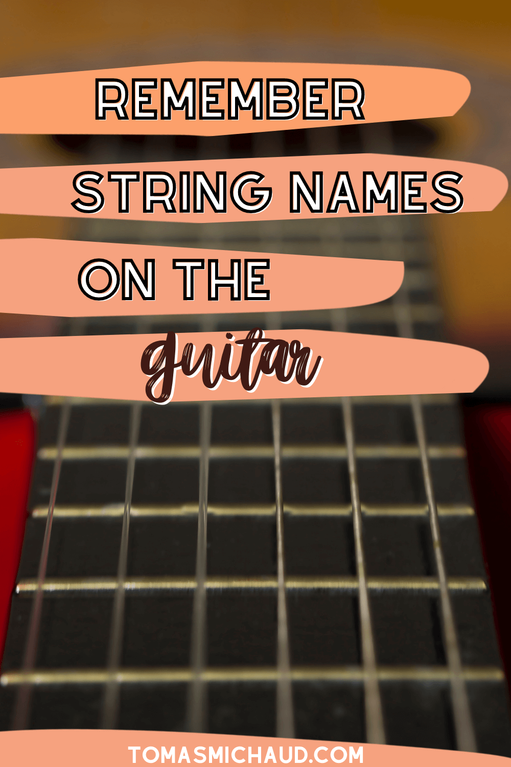 Remember String Names On The Guitar