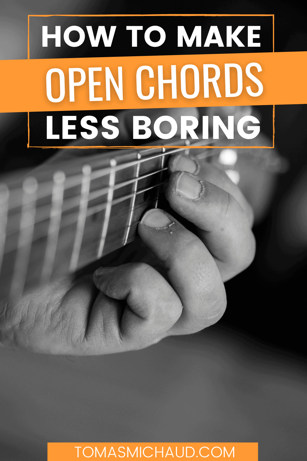 How to Make Open Chords Less Boring