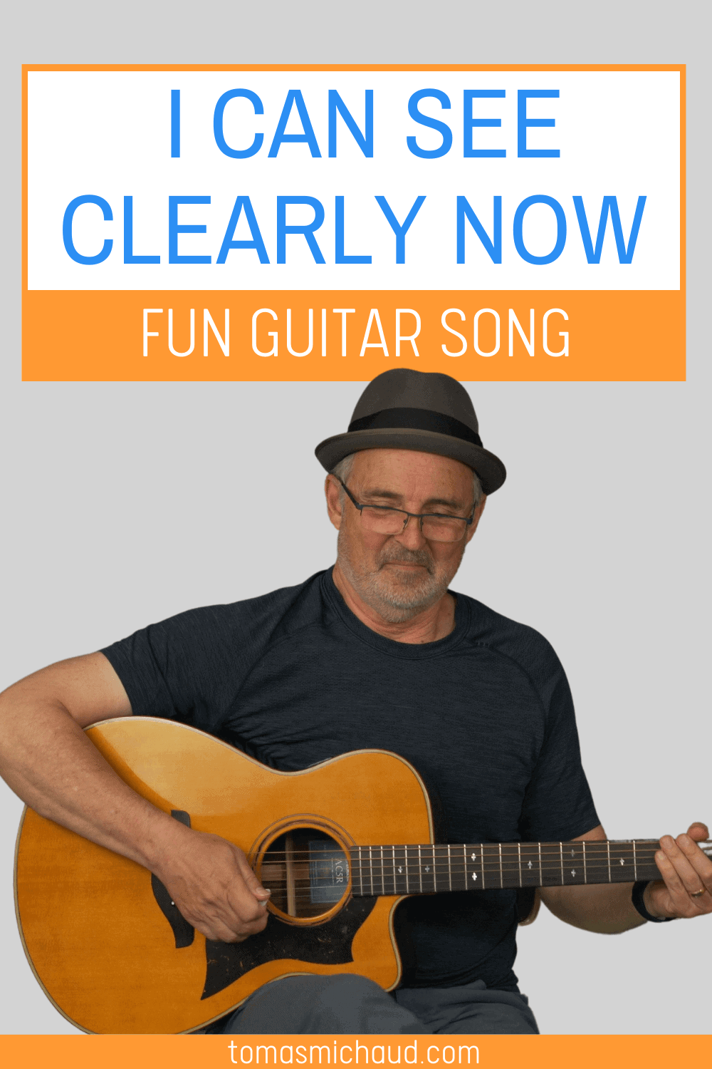 I Can See Clearly Now Fun Guitar Song